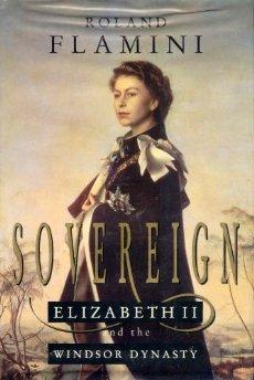 Image for Sovereign: Elizabeth II and the Windsor Dynasty