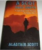 Image for A Scot Goes South: Journey from Mexico to Ayers Rock