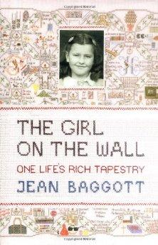 Image for The Girl on the Wall: One Life's Rich Tapestry