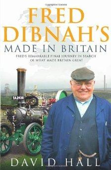 Image for Fred Dibnah - Made in Britain