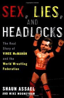 Image for Sex, Lies, and Headlocks: The Real Story of Vince McMahon and the World Wrestling Federation