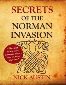 Image for Secrets of the Norman Invasion: Discovery of the New Norman Invasion and Battle of Hastings Site