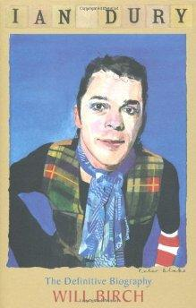 Image for Ian Dury: The Definitive Biography