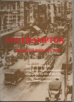 Image for Southampton Through This Century