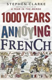 Image for 1000 Years of Annoying the French
