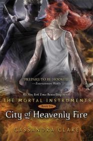 Image for The Mortal Instruments 6: City of Heavenly Fire