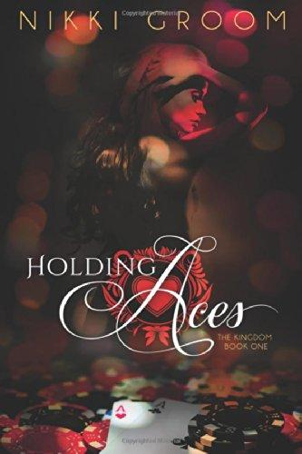 Image for Holding Aces (The Kingdom)