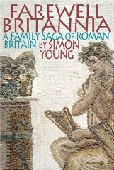 Image for Farewell Britannia: A Family Saga of Roman Britain