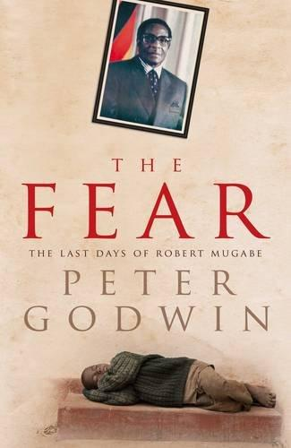 Image for The Fear: The Last Days of Robert Mugabe