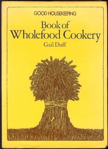 Image for Good Housekeeping Book of Wholefood Cookery