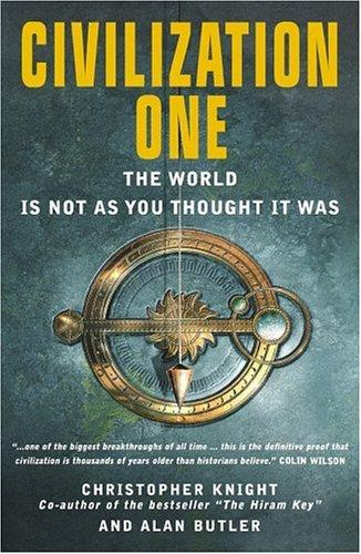 Image for Civilization One: The World is Not as You Thought It Was