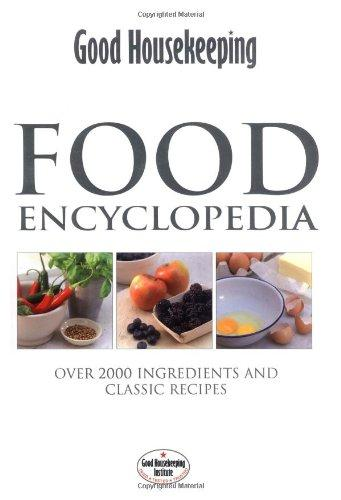 Image for Food Encyclopedia: Over 2000 Ingredients and 150 Classic Recipes
