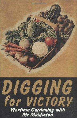 Image for Digging for Victory: Mr Middleton's Famous Wartime Gardening Broadcasts