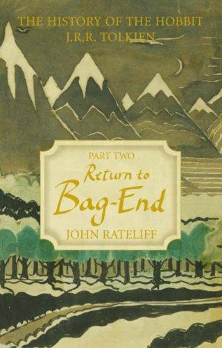 Image for The History of the Hobbit: Return to Bag-End v. 2