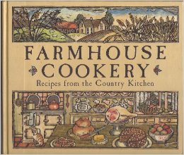Image for Farmhouse Cookery: Recipes from the Country Kitchen