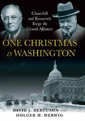 Image for One Christmas in Washington: The Secret Meeting Between Roosevelt & Churchill That Changed the World