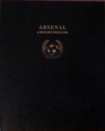 Image for Arsenal A History From 1930