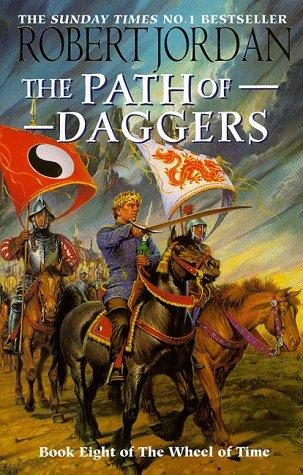 Image for The Path Of Daggers :  Wheel Of Time  : Book 8