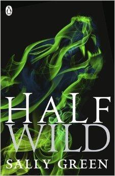 Image for Half Wild: 2 (Half Bad)