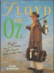 Image for Floyd on Oz: Feasts and Fables of a Cook Down Under