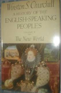 Image for A History of the English Speaking Peoples, Volume II: The New World