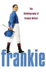 Image for Frankie: The Autobiography of Frankie Dettori