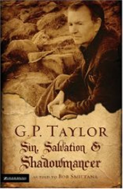 Image for G. P. Taylor: Sin, Salvation and Shadowmancer