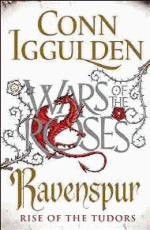 Image for Ravenspur: Rise of the Tudors (The Wars of the Roses)