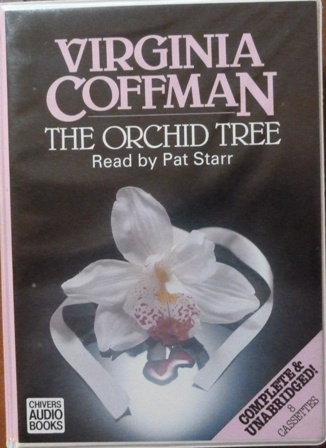 Image for The Orchid Tree: Complete & Unabridged [Audiobook] [Audio Cassette]