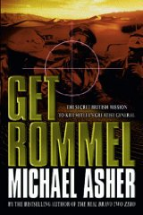 Image for Get Rommel: The Secret British Mission To Kill Hitler's Greatest General: The SAS Mission to Kill Hitler's Greatest General