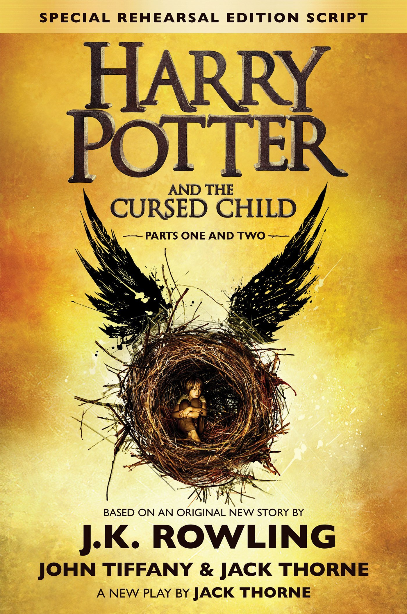 Image for Harry Potter and the Cursed Child - Parts I & II (Special Rehearsal Edition): The Official Script Book of the Original West End Production (Harry Potter Bookmark will be included)