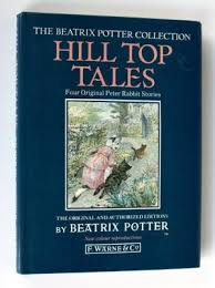 Image for Hill Top Tales: Tale of Tom Kitten, Tale of Jemima Puddle-Duck, Tale of Samuel Whiskers, Tale of Ginger and Pickles