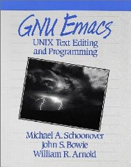 Image for Gnu Emacs: Unix Text Editing and Programming