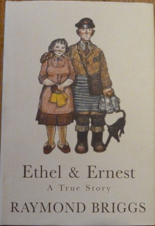 Image for Ethel and Ernest: A True Story by Raymond Briggs