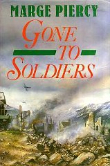 Image for Gone to Soldiers: A Novel of the Second World War