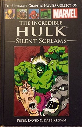 Image for The Incredible Hulk: Silent Screams (The Marvel Graphic Novel Collection)