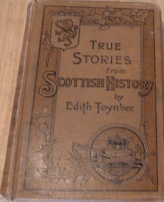 Image for True Stories from Scottish History
